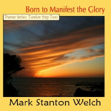 CD Cover image for Mark Stanton Welch CD, Born to Manifest the Glory